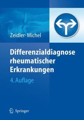 Differenzialdiagnose Rheumatischer Erkrankungen 9783540767732