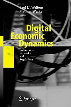 Digital Economic Dynamics: Innovations, Networks and Regulations