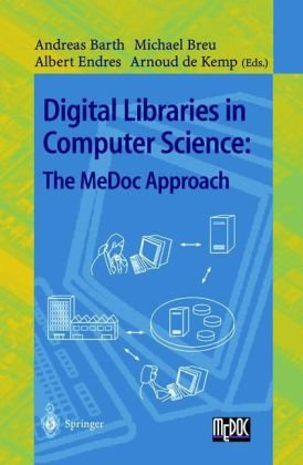 Digital Libraries in Computer Science: The Medoc Approach 9783540644934