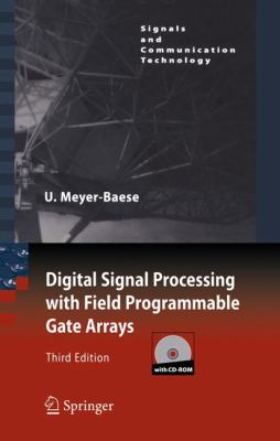 Digital Signal Processing with Field Programmable Gate Arrays [With CDROM] 9783540726128