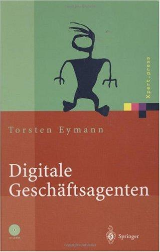 Digitale Gesch Ftsagenten: Softwareagenten Im Einsatz 9783540440192