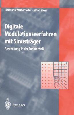 Digitale Modulationsverfahren Mit Sinustr Ger: Anwendung in Der Funktechnik 9783540606222
