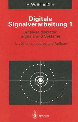 Digitale Signalverarbeitung 1: Analyse Diskreter Signale Und Systeme 9783540574286