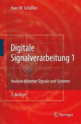 Digitale Signalverarbeitung 1: Analyse Diskreter Signale Und Systeme 9783540782506