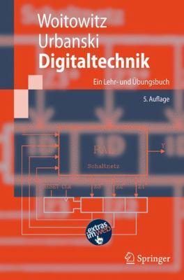 Digitaltechnik: Ein Lehr- Und Bungsbuch 9783540736721