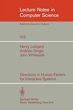 Directions in Human Factors for Interactive Systems 9783540105749
