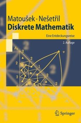 Diskrete Mathematik: Eine Entdeckungsreise 9783540301509