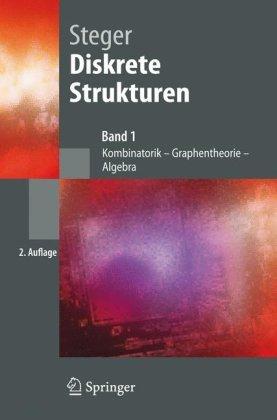 Diskrete Strukturen: Band 1: Kombinatorik, Graphentheorie, Algebra 9783540466604