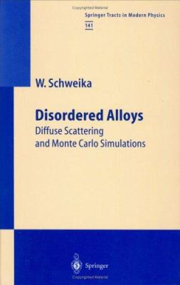 Disordered Alloys: Diffuse Scattering and Monte Carlo Simulations 9783540634454