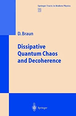 Dissipative Quantum Chaos and Decoherence 9783540411970