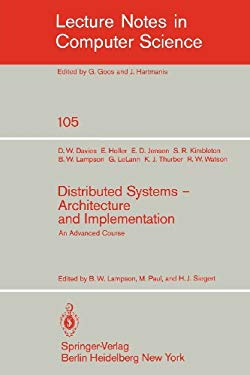 Distributed Systems - Architecture and Implementation: An Advanced Course 9783540105718