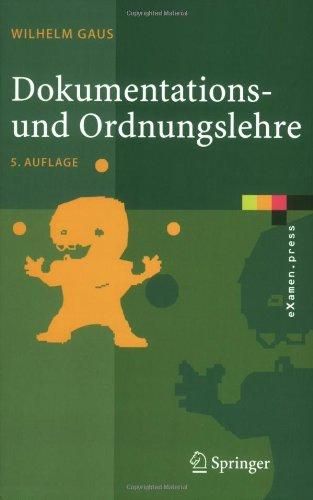 Dokumentations- Und Ordnungslehre: Theorie Und Praxis Des Information Retrieval 9783540238188