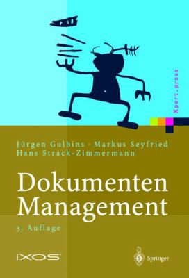 Dokumenten-Management: Vom Imaging Zum Business-Dokument 9783540435778