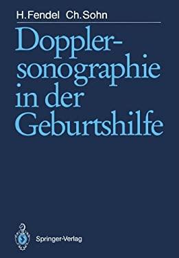 Dopplersonographie in Der Geburtshilfe 9783540500582