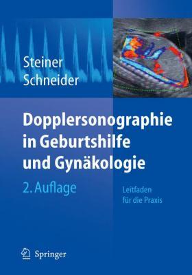 Dopplersonographie in Geburtshilfe Und GYN Kologie 9783540723707