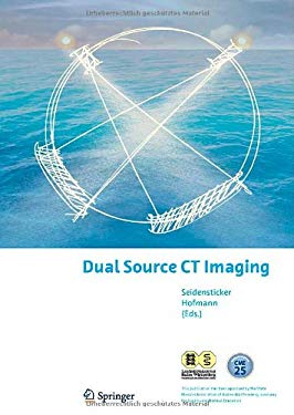 Dual Source CT Imaging 9783540776017