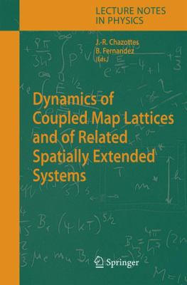 Dynamics of Coupled Map Lattices and of Related Spatially Extended Systems 9783540242895