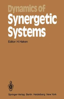 Dynamics of Synergetic Systems: Proceedings of the International Symposium on Synergetics, Bielefeld, Fed. Rep. of Germany, September 24-29, 1979 9783540099185