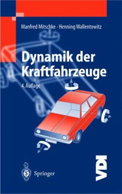 Dynamik Der Kraftfahrzeuge 9783540420118