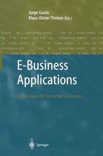 E-Business Applications: Technologies for Tomorrow's Solutions 9783540436638