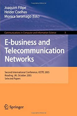 E-Business and Telecommunication Networks 9783540759928