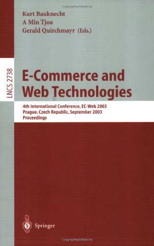E-Commerce and Web Technologies: 4th International Conference, EC-Web, Prague, Czech Republic, September 2-5, 2003, Proceedings 9783540408086