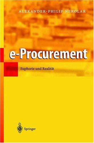 E-Procurement: Euphorie Und Realit T 9783540439806