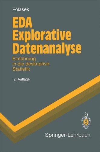 Eda Explorative Datenanalyse: Einf Hrung in Die Deskriptive Statistik 9783540583943