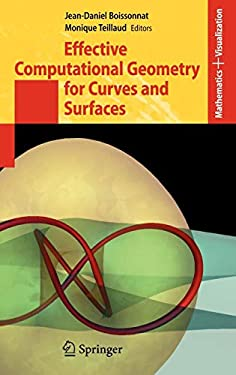 Effective Computational Geometry for Curves and Surfaces 9783540332589