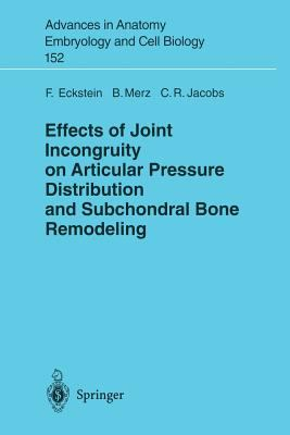 Effects of Joint Incongruity on Articular Pressure Distribution and Subchondral Bone Remodeling 9783540662129