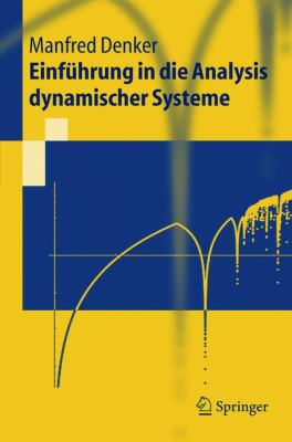 Einf Hrung in Die Analysis Dynamischer Systeme 9783540207139