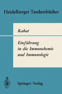 Einf Hrung in Die Immunchemie Und Immunologie 9783540051534