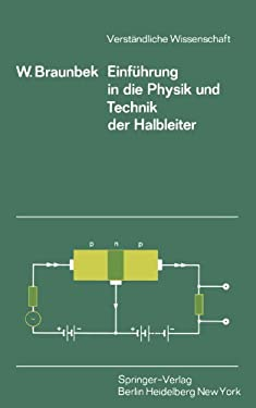 Einf Hrung in Die Physik Und Technik Der Halbleiter 9783540050339