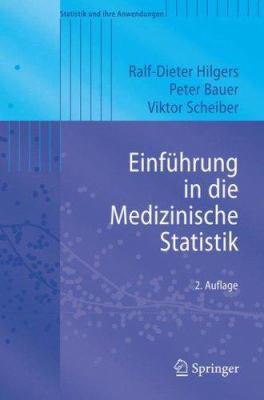 Einf Hrung in Die Medizinische Statistik 9783540339434