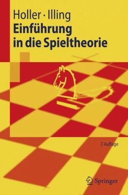 Einf Hrung in Die Spieltheorie 9783540693727