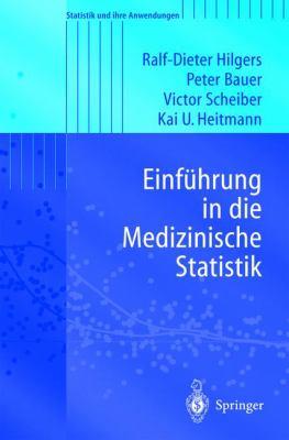 Einfhrung in Die Medizinische Statistik 9783540433743