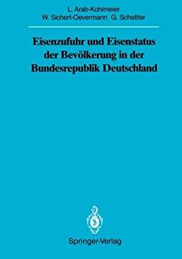 Eisenzufuhr Und Eisenstatus Der Bev Lkerung in Der Bundesrepublik Deutschland 9783540516224