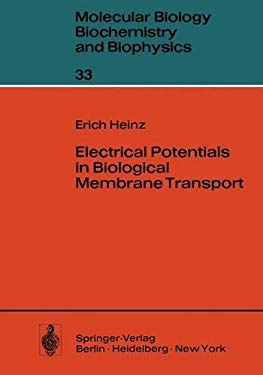 Electrical Potentials in Biological Membrane Transport 9783540109280