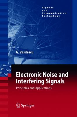 Electronic Noise and Interfering Signals: Principles and Applications 9783540407416