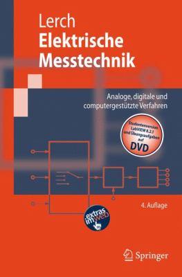 Elektrische Messtechnik: Analoge, Digitale Und Computergesta1/4tzte Verfahren 9783540736103