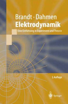 Elektrodynamik: Eine Einf Hrung in Experiment Und Theorie 9783540619116