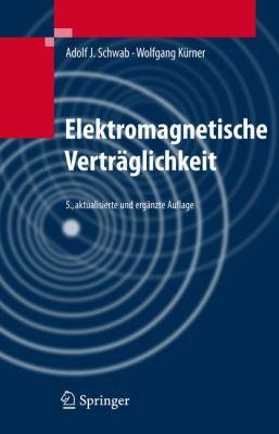 Elektromagnetische Vertraglichkeit: Aktualisierte Und Erganzte Auflage 9783540420040