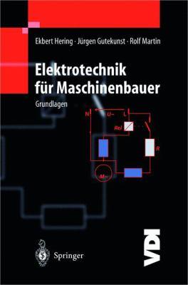 Elektrotechnik F R Maschinenbauer: Grundlagen 9783540626718