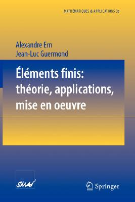 L Ments Finis: Th Orie, Applications, Mise En Oeuvre 9783540426158