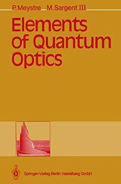 Elements of Quantum Optics 9783540521600