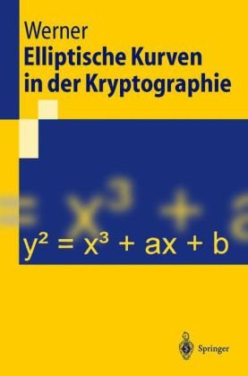 Elliptische Kurven in Der Kryptographie 9783540425182