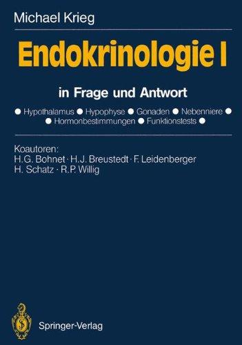 Endokrinologie I: In Frage Und Antwort 9783540509547