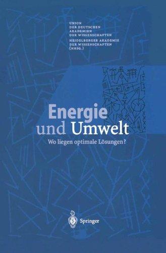 Energie und Umwelt: Wo Liegen Optimale Losungen? 9783540675754