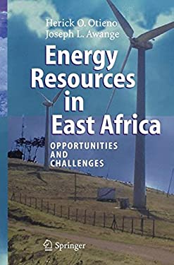 Energy Resources in East Africa: Opportunities and Challenges