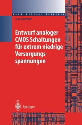 Entwurf Analoger CMOS Schaltungen Fur Extrem Niedrige Versorgungsspannungen 9783540407034